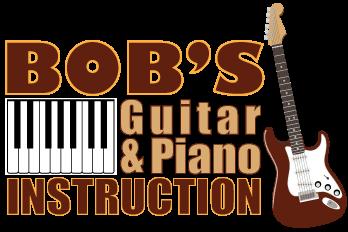 Bob's Guitar And Piano Instruction